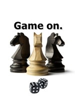 Chess vs Dice