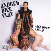 Andrew Dice Clay Album Cover: Face Down A*s Up